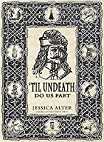 'Til Undeath Do Us Part (Cryptid Series Book 1)