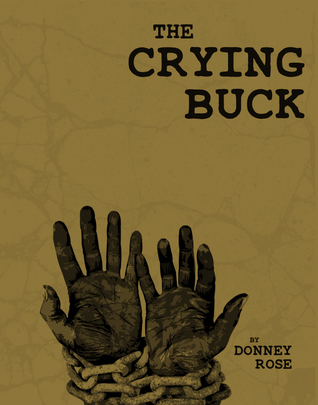 The Crying Buck