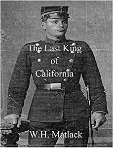 The Last King of California