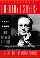 The Letters of Dorothy L. Sayers Vol II: 1937-1943: From Novelist to Playwright