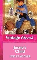 Jessie's Child (Mills & Boon Vintage Cherish) (Mills & Boon Cherish)