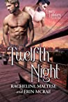 Twelfth Night (Love's Labours #2)
