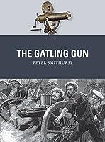 The Gatling Gun by Peter Smithurst