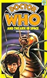 Doctor Who and the Ark in Space by Ian Marter