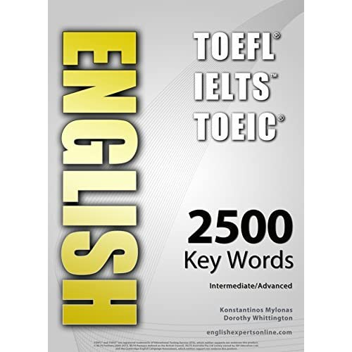 English Toefl Toeic Ielts 2500 Words Intermediate Advanced By Konstantinos Mylonas