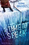 A Time to Speak by Nadine Brandes