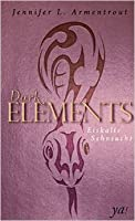 Eiskalte Sehnsucht (The Dark Elements, #2)