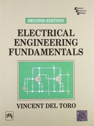 Electrical Engineering Fundamentals by Vincent Del Toro