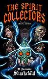 The Spirit Collectors (Thralldoms, #1)