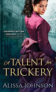 A Talent for Trickery (The Thief Takers, #1)