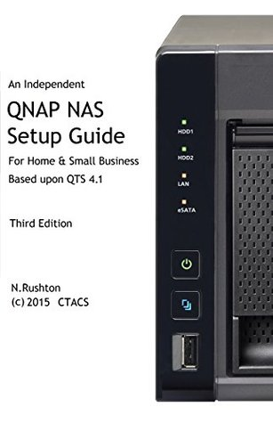 QNAP NAS Setup Guide: Based on QTS 4 3 by N Rushton
