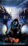 Submit By Treaty by Kayla Stonor