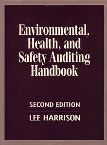 Environmental, Health and Safety Auditing Handbook