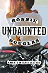 Undaunted by Ronnie Douglas