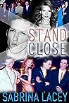 Stand Close Bundle: Part 1-3