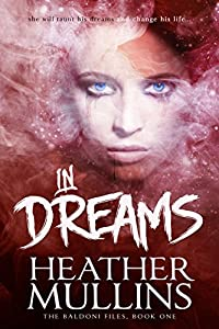 In Dreams (The Baldoni Files Book 1)