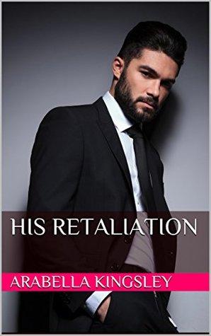 His Retaliation
