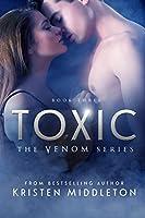 Toxic (Venom #3)