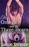 The Omega and the Three Bears