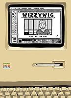 Wizzywig: Ritratto di un hacker seriale