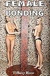 Female Bonding (Lesbian Romance) (Older Woman Younger Woman Lesbian Romance)