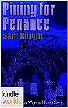 Pining for Penance (Wayward Pines)