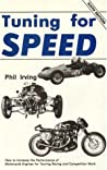 Tuning for Speed by Phil E. Irving