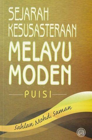 Sejarah Kesusasteraan Melayu Moden Puisi By Sahlan Mohd Saman