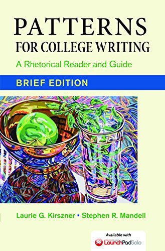 Patterns for College Writing- Brief Edition A Rhetorical Reader and Guide- 13 edition