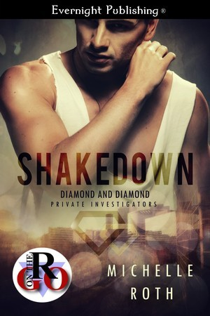 Shakedown  by  Michelle  Roth