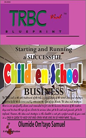 Starting and running a successful children school business