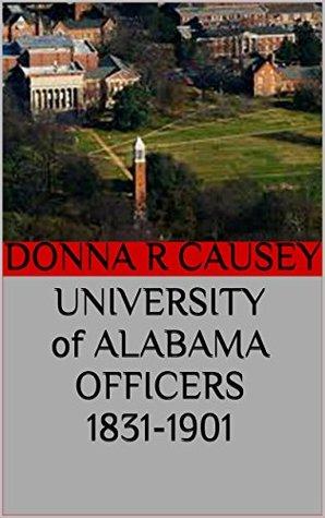 UNIVERSITY OF ALABAMA OFFICERS 1831-1901
