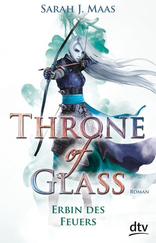 Erbin des Feuers (Throne of Glass, #3)