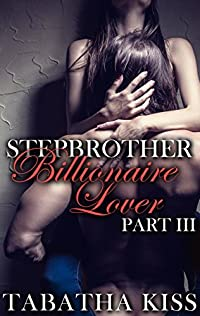 Stepbrother: Billionaire Lover