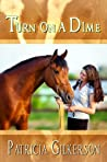 Turn on a Dime (The Horse Rescuers Book 3)