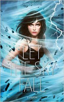 Ebook Let The Sky Fall Sky Fall 1 By Shannon Messenger