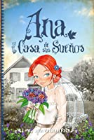 Ana y la casa de sus sueños (Ana la de Tejas Verdes, #5)