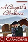 A Cowgirl's Christmas (Carrigans of the Circle C, #5)