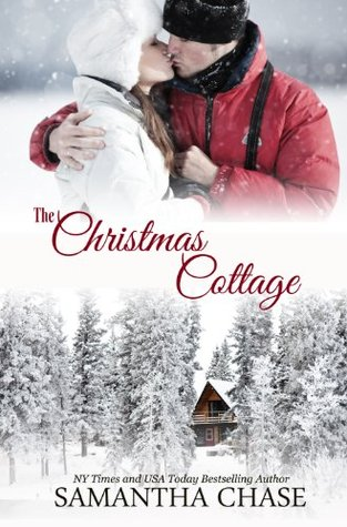 The Christmas Cottage.The Christmas Cottage By Samantha Chase