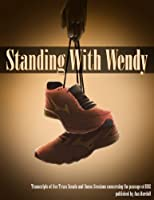 Standing With Wendy