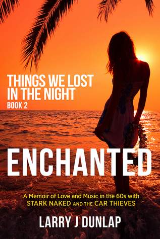 Enchanted (Things We Lost in the Night #1.2, 1.4, 1.6 & 1.8)