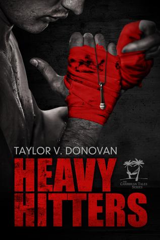 Heavy Hitters (Caribbean Tales, #3)