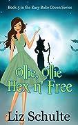 Ollie, Ollie Hex 'n Free