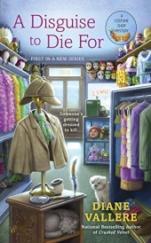 A Disguise to Die For (Costume Shop Mystery, #1)