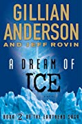 A Dream of Ice