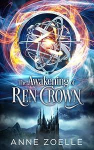 The Awakening of Ren Crown (Ren Crown, #1)