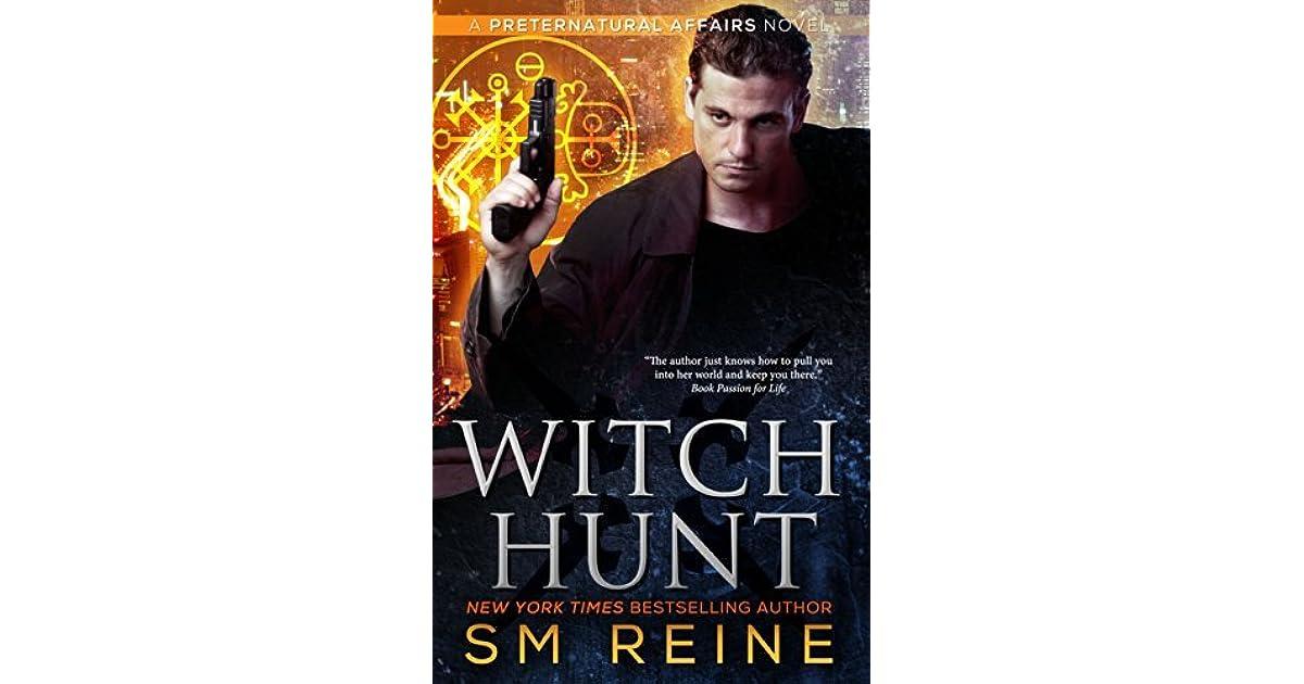 Witch Hunt Preternatural Affairs 1 By Sm Reine
