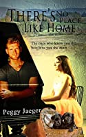 There's No Place Like Home (The MacQuire Women Book 2)