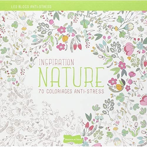 Coloriage Anti Stress Application.Inspiration Nature 70 Coloriages Anti Stress By Dessain Et