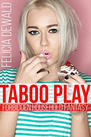 Taboo Play (Forbidden Household Fantasy)